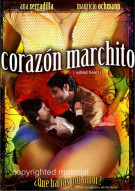 Corazon Marchito (Wilted Heart) Movie