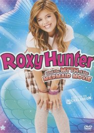 Roxy Hunter And The Myth Of The Mermaid Movie