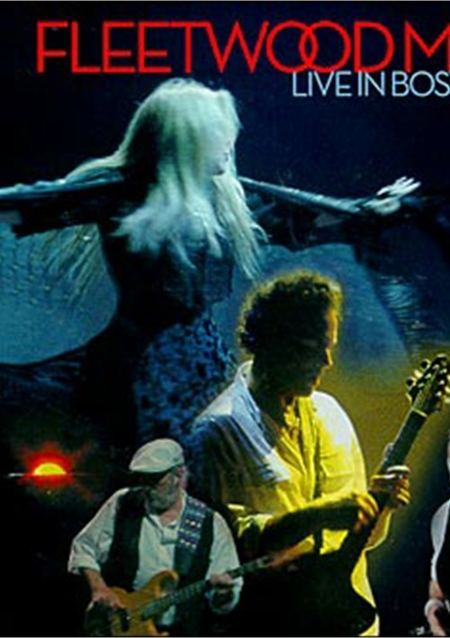 Fleetwood Mac: Live In Boston Movie