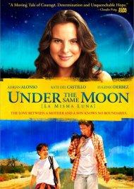 Under The Same Moon (La Misma Luna) Movie