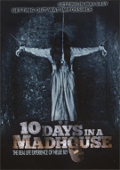 10 Days in a Madhouse Movie