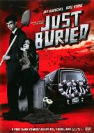 Just Buried Movie