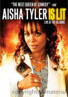 Aisha Tyler Is Lit: Live At The Fillmore Movie