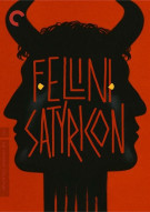 Fellini Satyricon: The Criterion Collection Movie