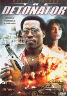Detonator, The Movie
