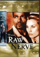 Raw Nerve Movie