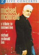 Michael McDonald:  A Tribute To Motown / Live Movie