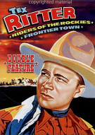 Tex Ritter Double Feature: Riders Of The Rockies / Frontier Town (Alpha) Movie