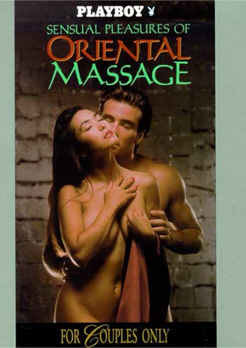 Playboy: Sensual Pleasures Of Oriental Massage Movie