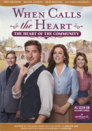When Calls the Heart: The Heart of the Community Movie