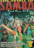 Spirit Of Samba, The: Black Music Of Brazil Movie