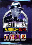 Robert Townsend: Partners In Crime Volume 1 Movie