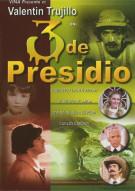 3 De Presidio Movie