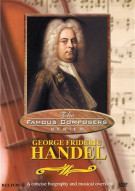 Famous Composers: George Frideric Handel Movie