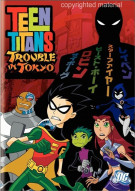 Teen Titans: Trouble In Tokyo Movie