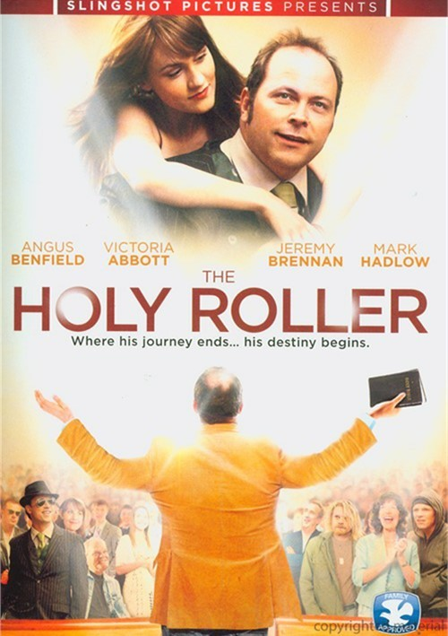 Holy Roller, The Movie