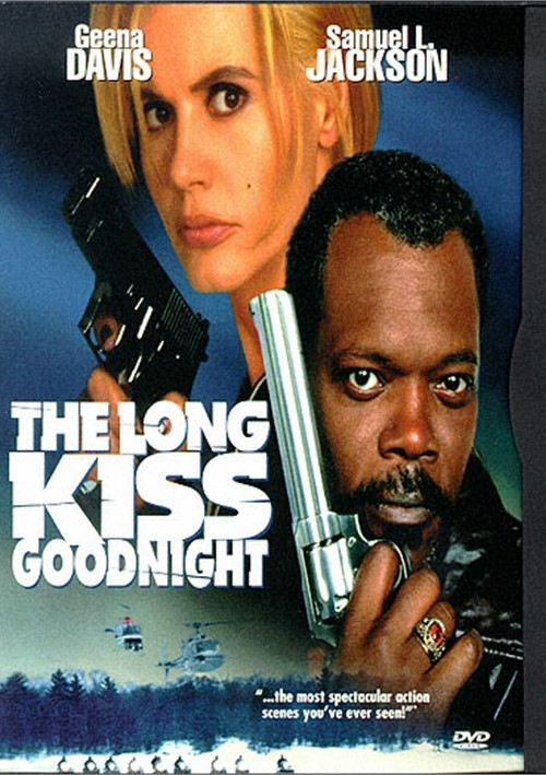 Long Kiss Goodnight, The Movie