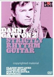 Danny Gatton 2: Strictly Rhythm Guitar Movie