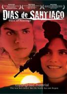 Dias De Santiago (Days Of Santiago) Movie