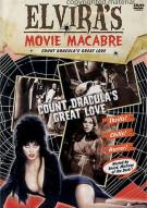 Elviras Movie Macabre: Count Draculas Great Love Movie