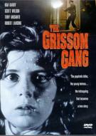 Grissom Gang, The Movie