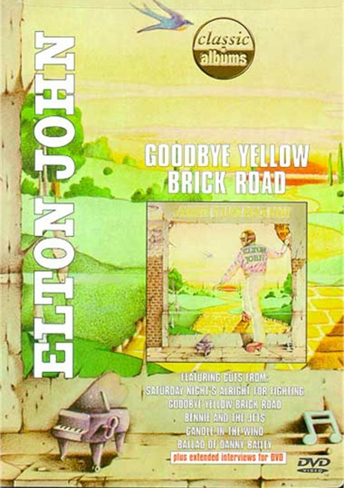 Classic Albums: Elton John - Goodbye Yellow Brick Road Movie