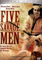 Five Savage Men Movie