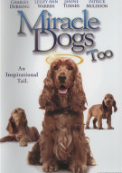 Miracle Dogs Too Movie