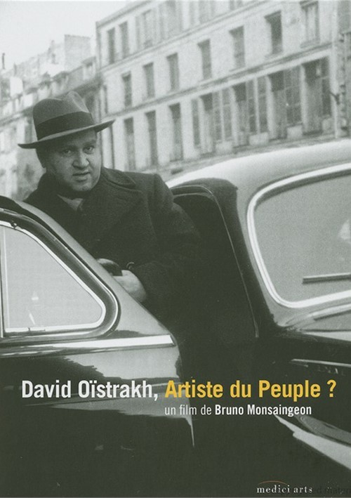 David Oistrakh: Artiste Du Peuple? Movie