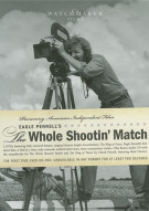 Whole Shootin Match, The: Special Edition Movie