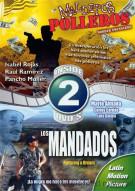 Malditos Polleros (Border Smugglers) / Los Mandados (Pursuing A Dream) (Double Features) Movie