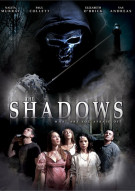 Shadows, The Movie