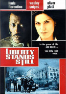Liberty Stands Still Movie