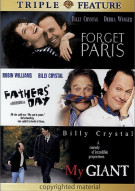 Forget Paris / Fathers Day / My Giant (Triple Feature) Movie