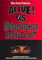 Alive! Is Michael Jackson Really Dead? Movie