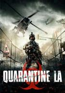 Quarantine L.A. Movie