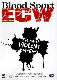 ECW: Blood Sport: The Most Violent Matches Movie