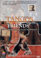 Tangos Among Friends: Daniel Barenboim Movie