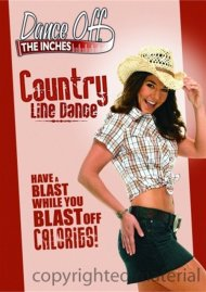 Dance Off The Inches: Country Line Dance Movie