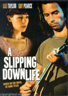 Slipping Down Life, A Movie