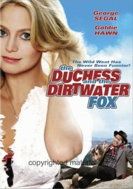 Duchess And The Dirtwater Fox, The Movie