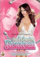 Peach Obsession: Rachel Movie