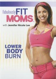 Fabulously Fit Moms: Lower Body Burn Movie