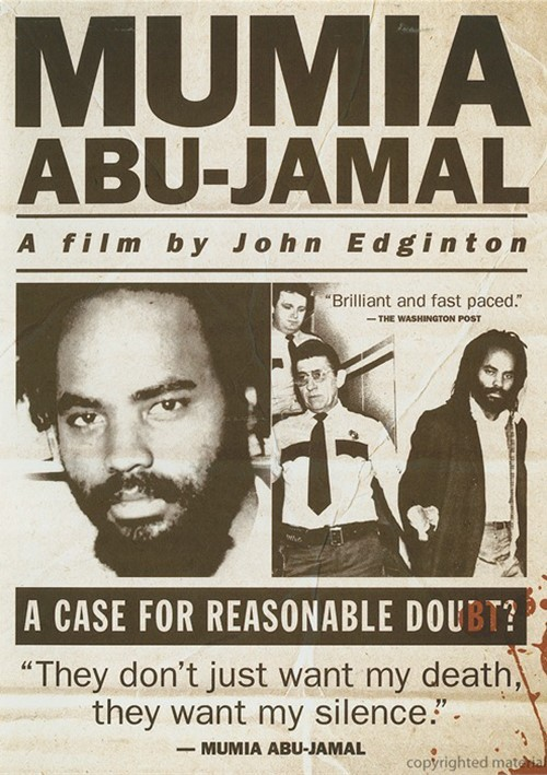Mumia Abu-Jamal: A Case For Reasonable Doubt? Movie