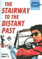 Stairway To The Distant Past, The Movie