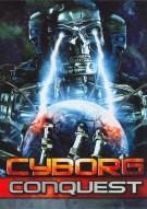 Cyborg Conquest Movie