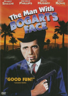 Man With Bogarts Face, The Movie
