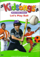 Kidsongs: Lets Play Ball Movie