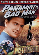 Panamints Bad Man / Western Gold (Alpha) Movie