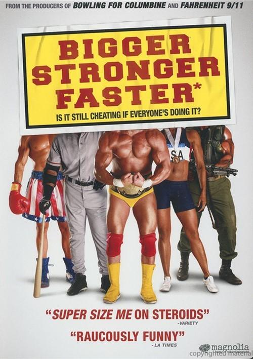 Bigger Stronger Faster* Movie